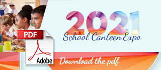 download the 2021 School Canteen Expo pdf